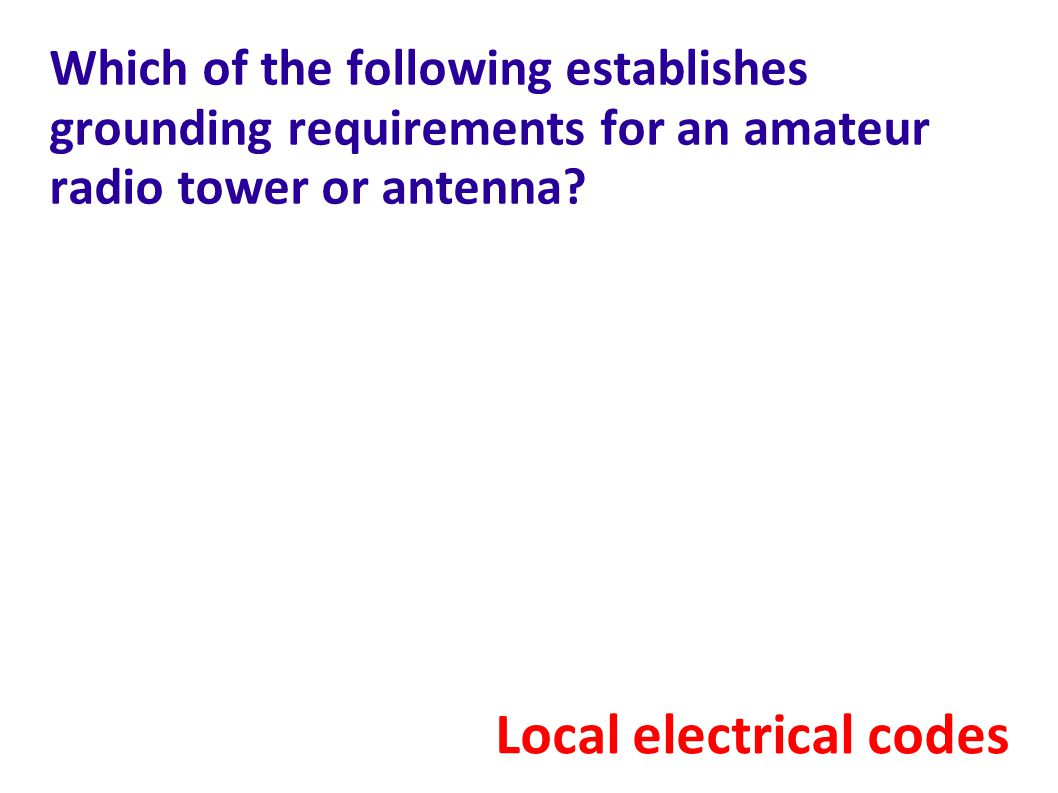 Which of the following establishes grounding requirements for an amateur radio tower or antenna.