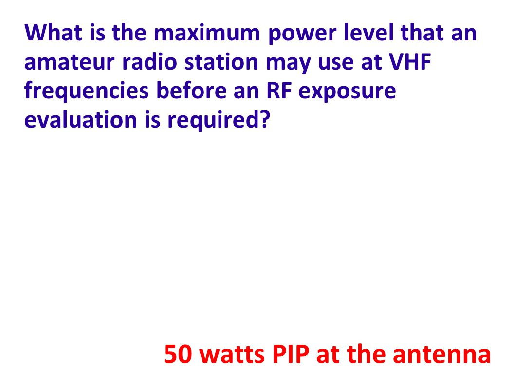 What is the maximum power level that an amateur radio station may use at VHF frequencies before an RF exposure evaluation is required.