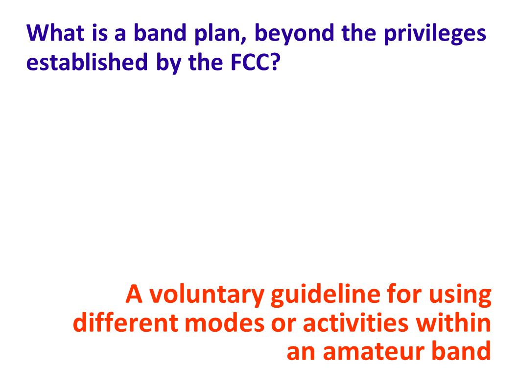 What is a band plan, beyond the privileges established by the FCC.