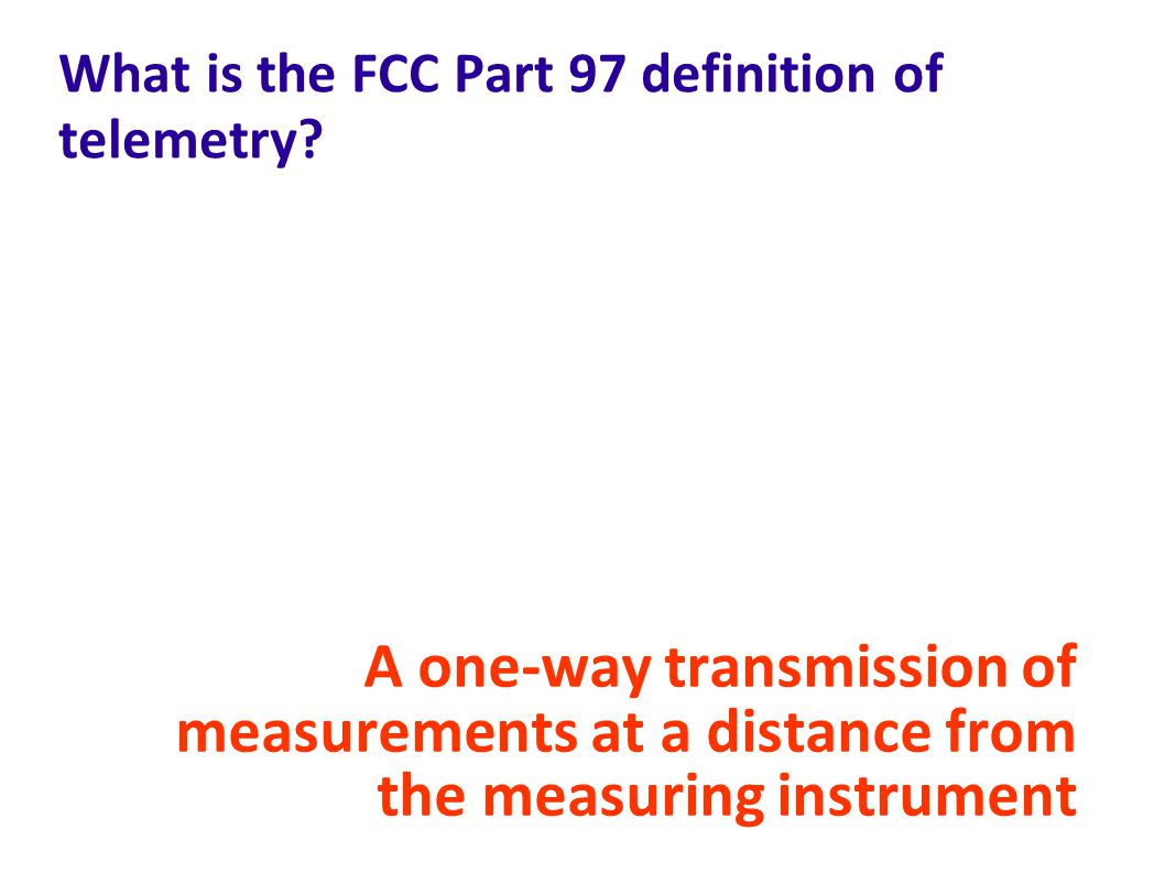 What is the FCC Part 97 definition of telemetry.