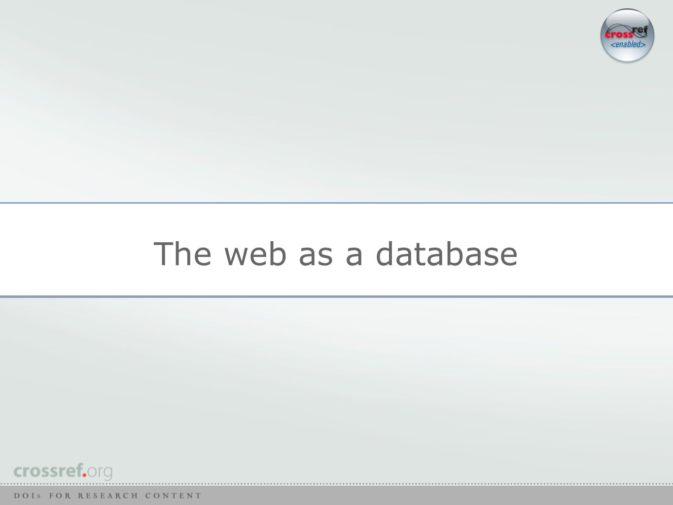 The web as a database