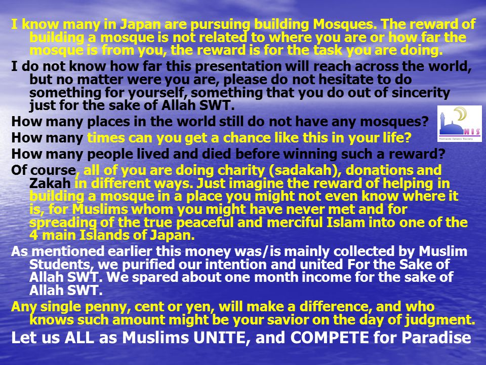 I know many in Japan are pursuing building Mosques.