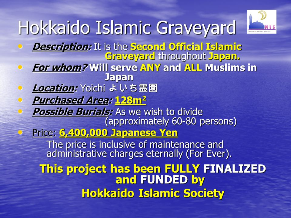 Hokkaido Islamic Graveyard Description: It is the Second Official Islamic Graveyard throughout Japan.