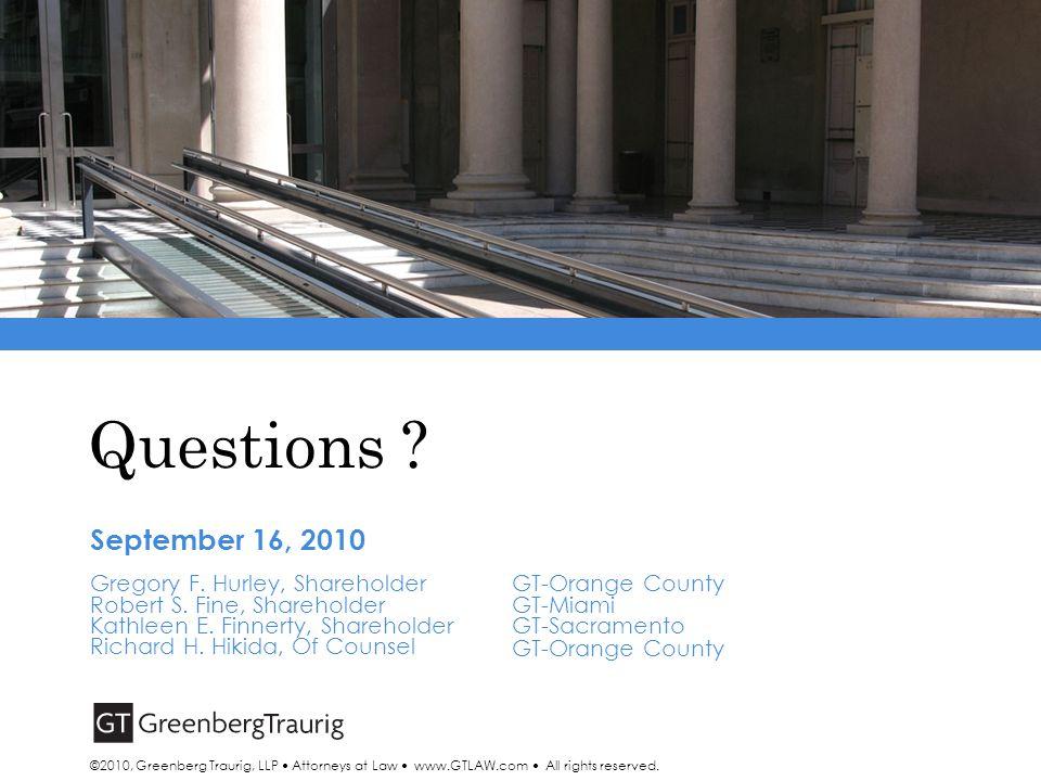 Questions . September 16, 2010 Gregory F. Hurley, Shareholder Robert S.
