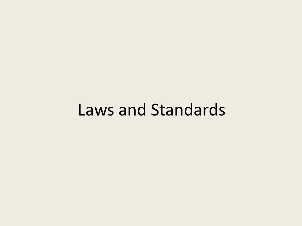 Laws and Standards