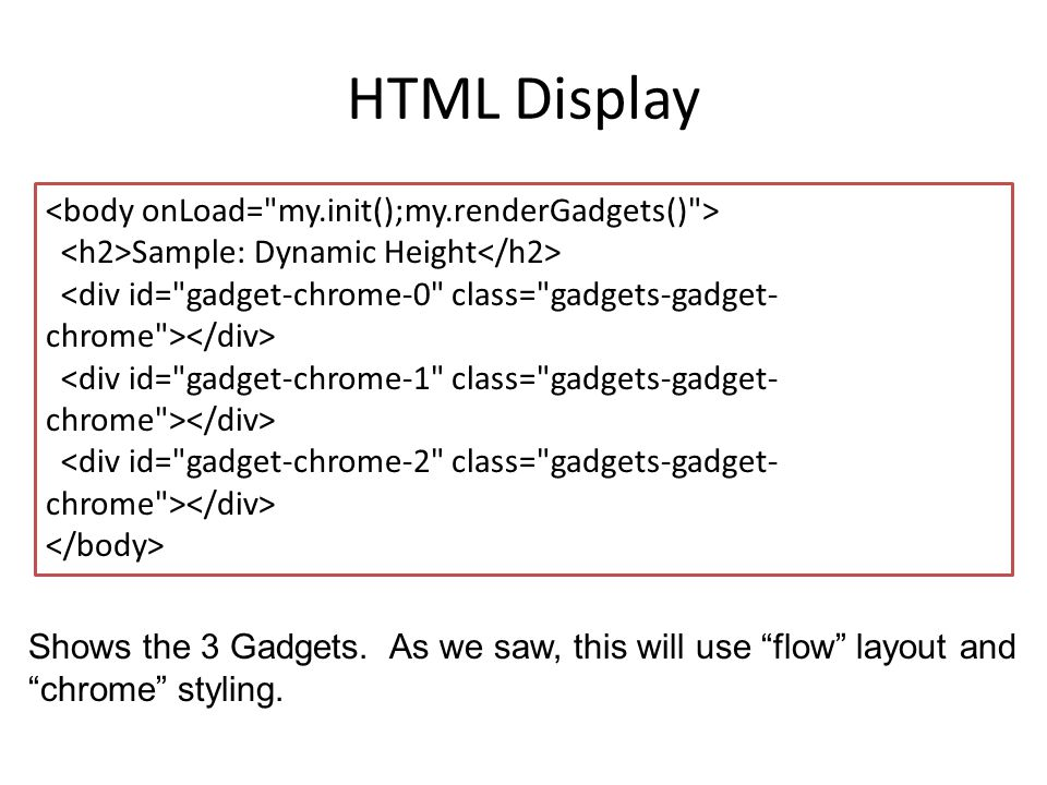 Sample: Dynamic Height HTML Display Shows the 3 Gadgets.