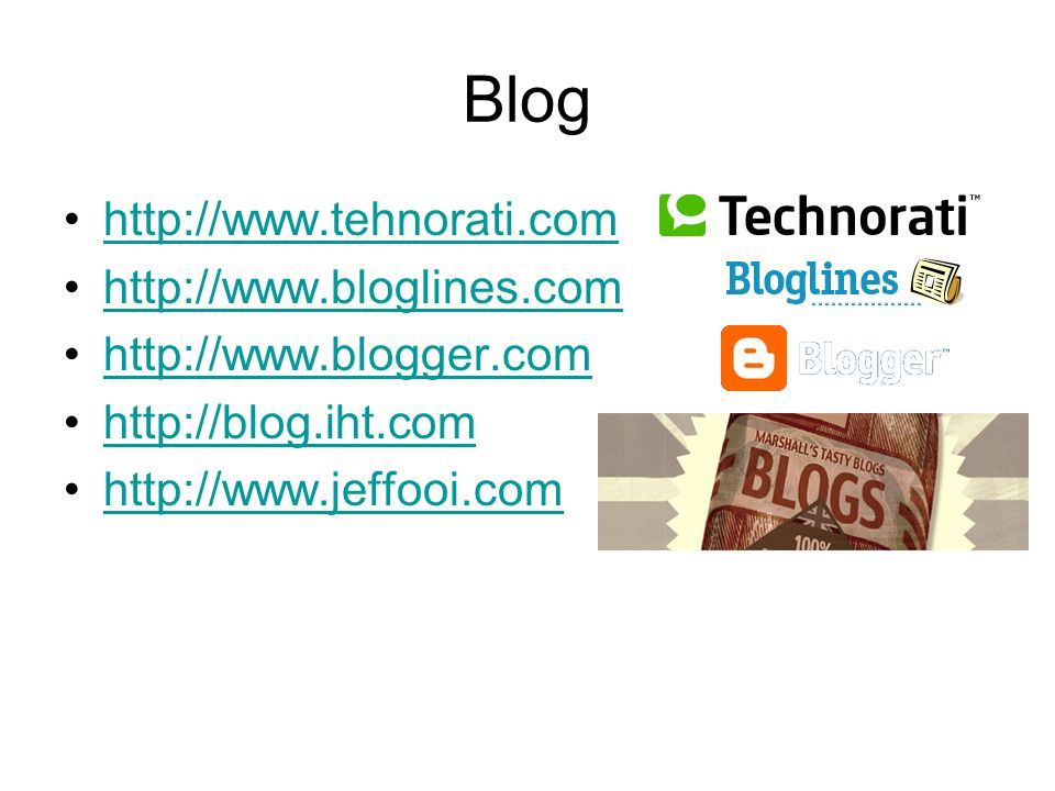 http://www.tehnorati.com http://www.bloglines.com http://www.blogger.com http://blog.iht.com http://www.jeffooi.com