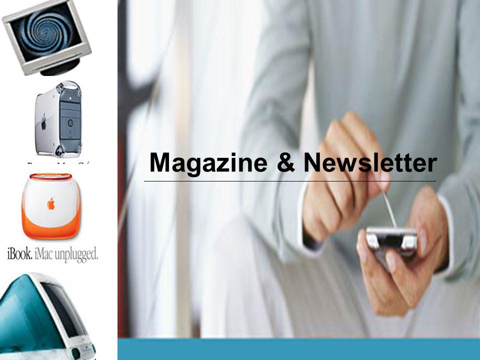 Magazine & Newsletter