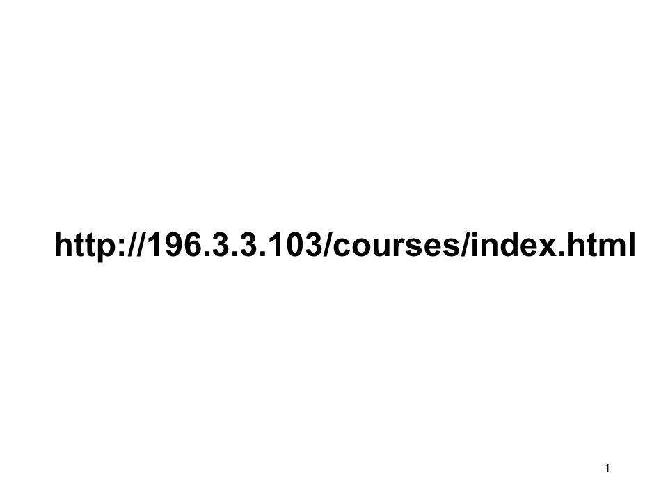 1 http://196.3.3.103/courses/index.html