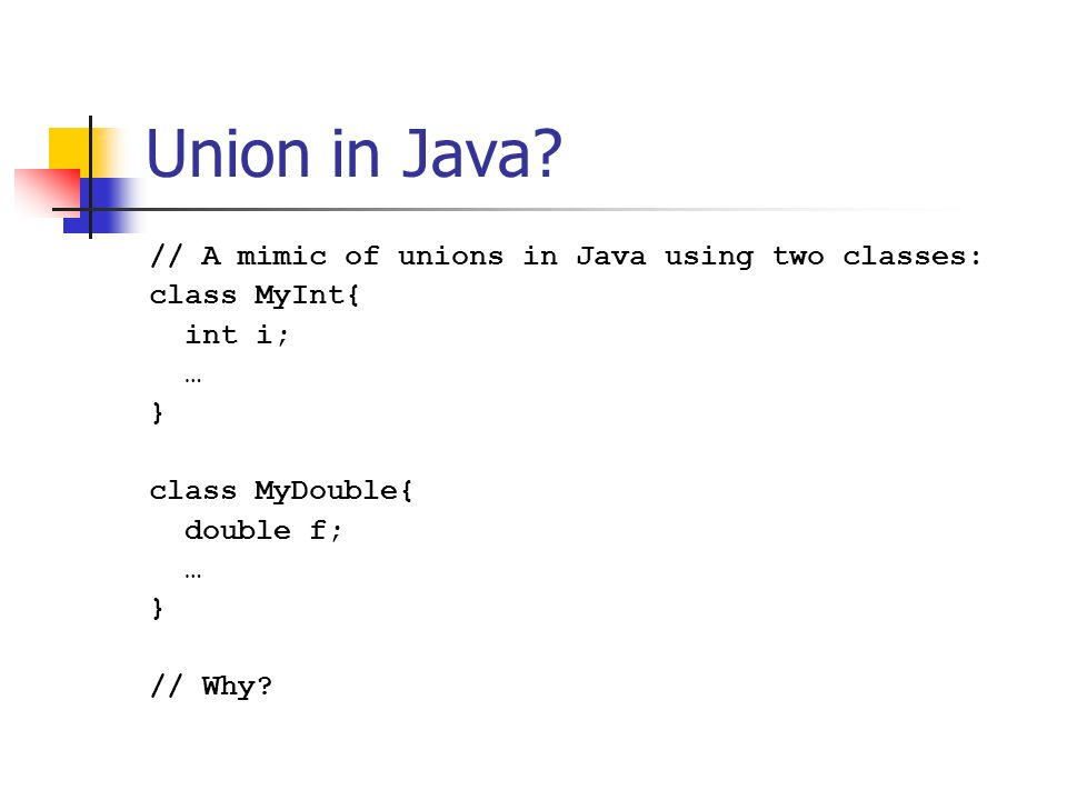 Union in Java.