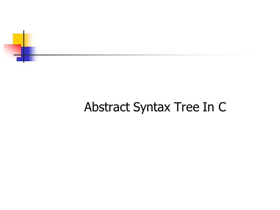 Abstract Syntax Tree In C