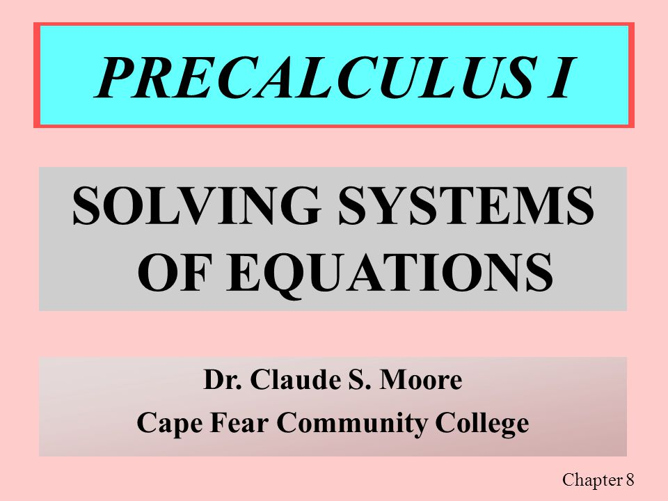 PRECALCULUS I TWO-VARIABLE LINEAR SYSTEMS 672