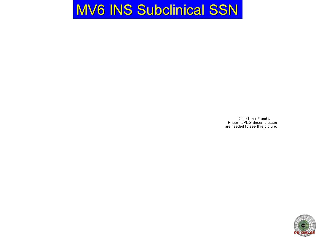 MV6 INS Subclinical SSN