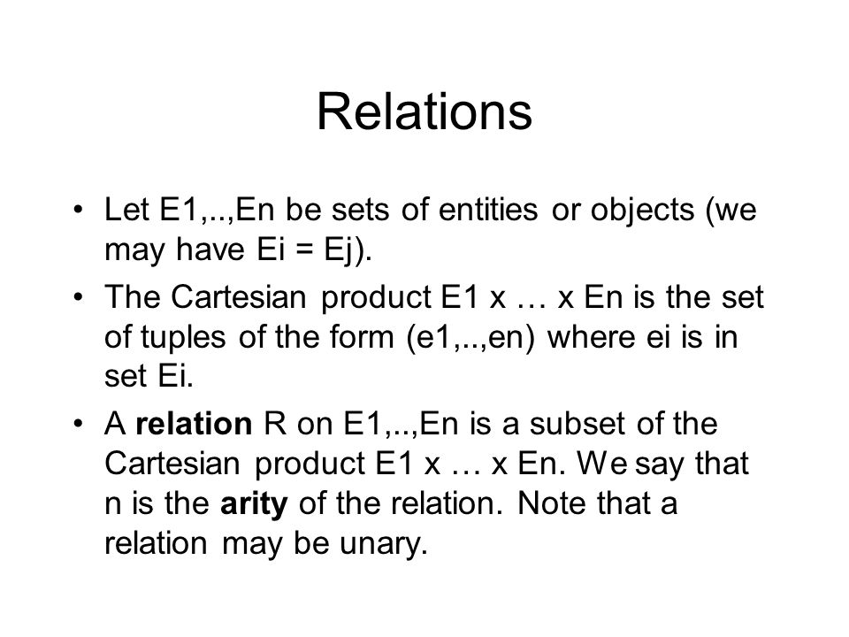 Relational Schemas A schema specifies a finite set of relations R1,..Rn with additional structure: Each column/field in a relation gets a name (can also just use position) and a domain.