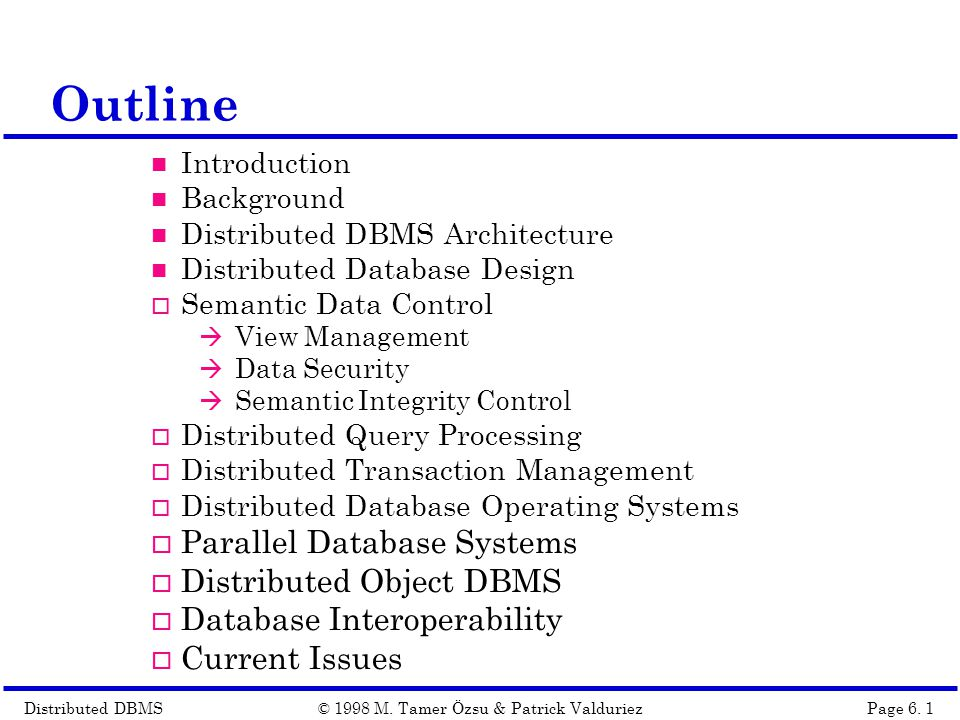 Distributed DBMSPage 6.22© 1998 M.