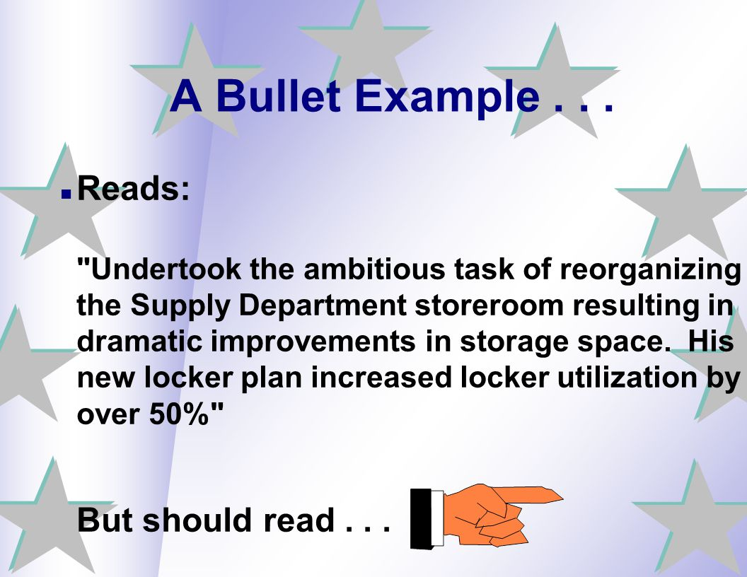 A Bullet Example... Reads: