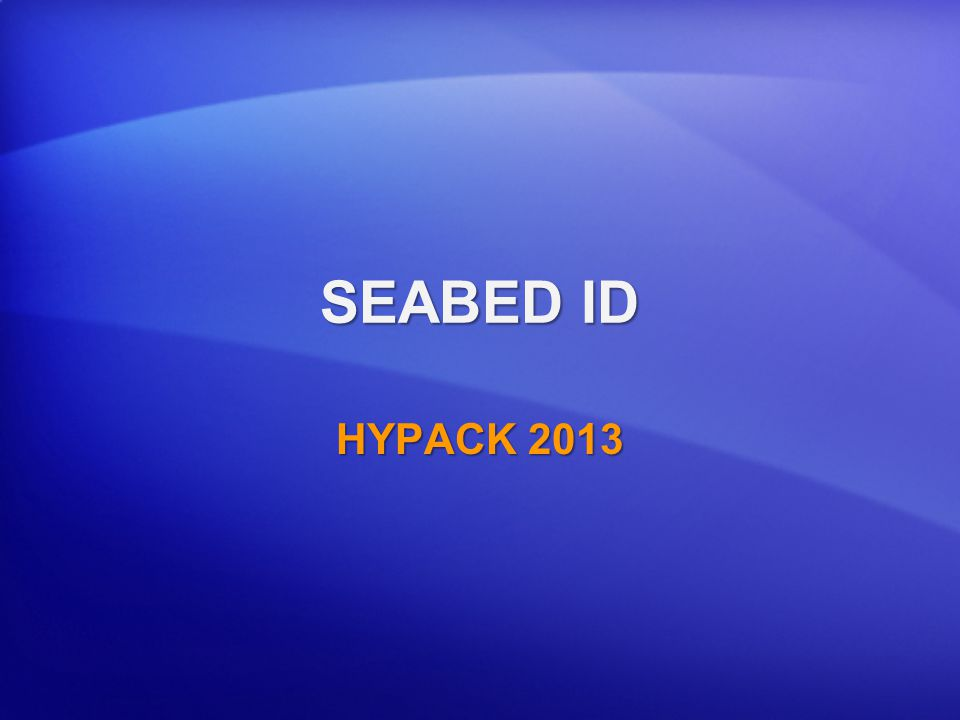 SEABED ID HYPACK 2013