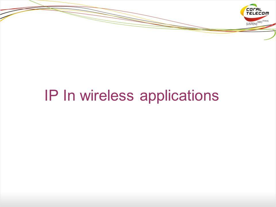 IP In wireless applications