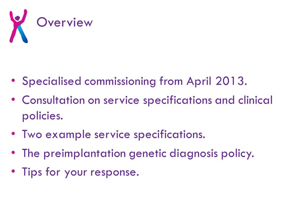 Specialised commissioning from April 2013.