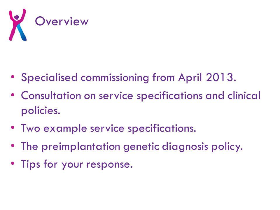 Specification E1: Medical Genetics 2.2 Service description/care pathway (Page 8)