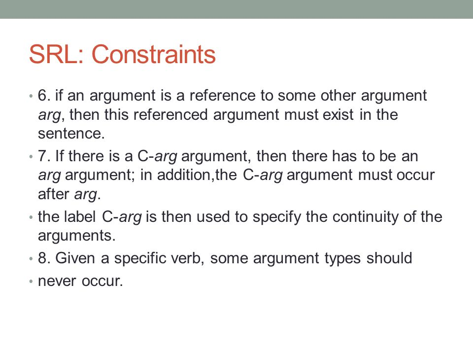 SRL: Constraints 6.