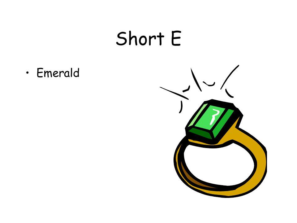 Short E Emerald