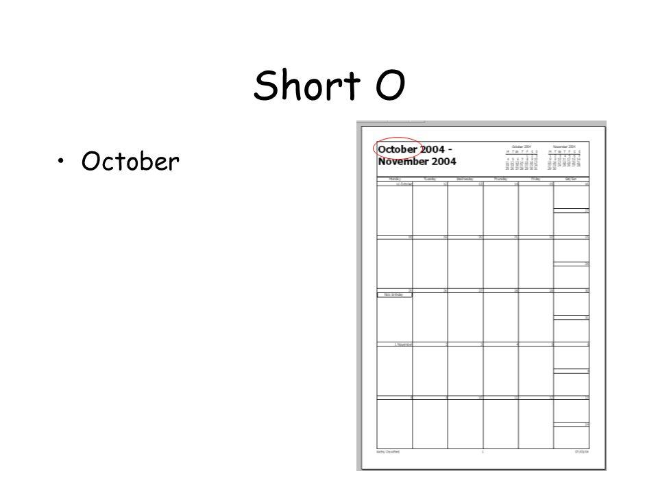 Short O October
