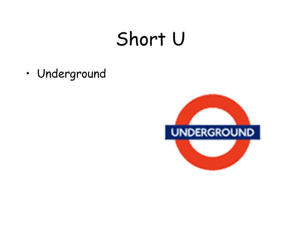Short U Underground