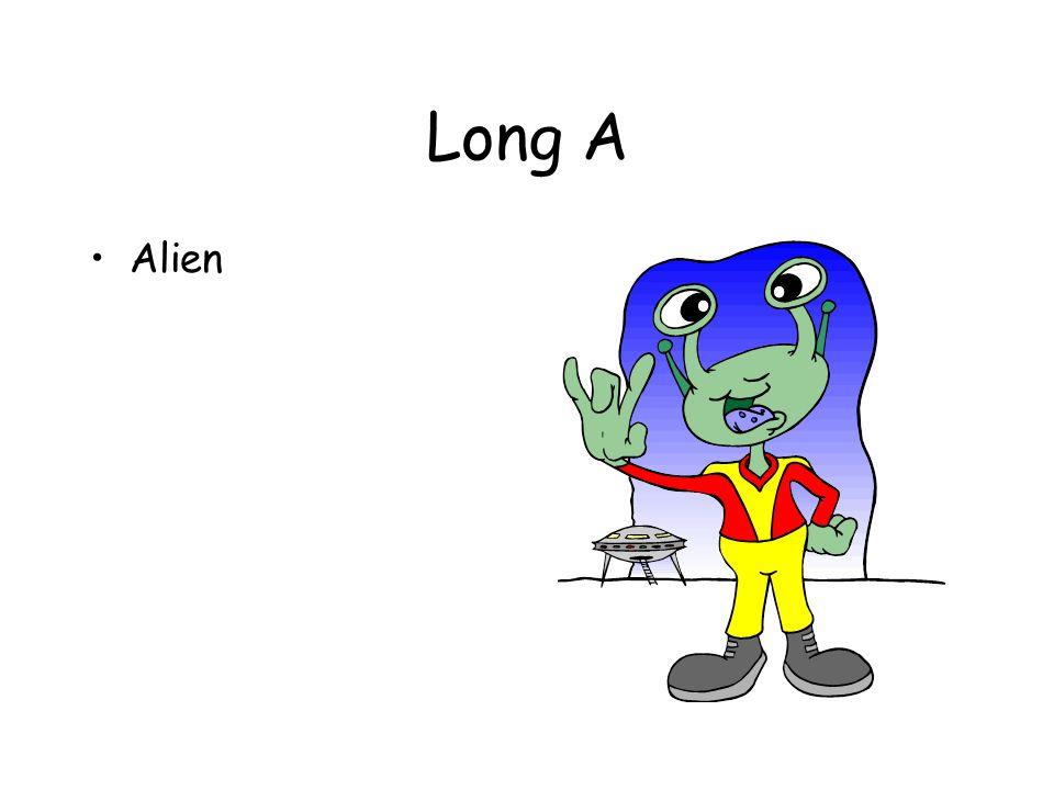 Long A Alien