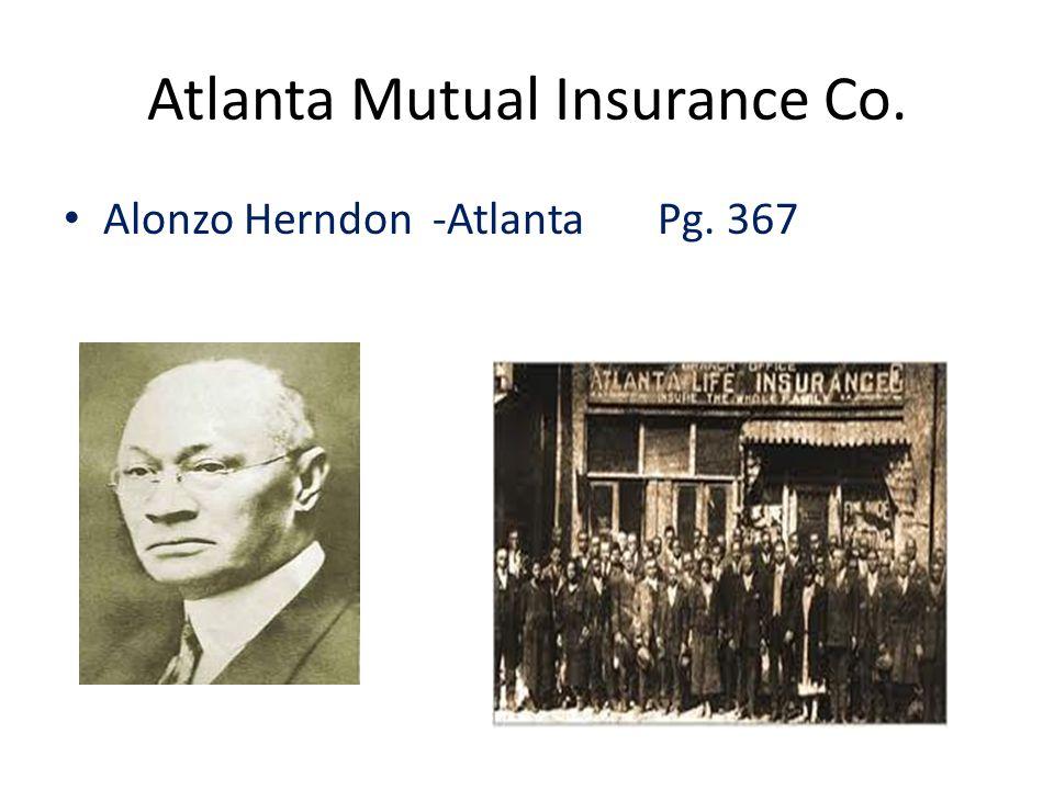 Atlanta Mutual Insurance Co. Alonzo Herndon -Atlanta Pg. 367