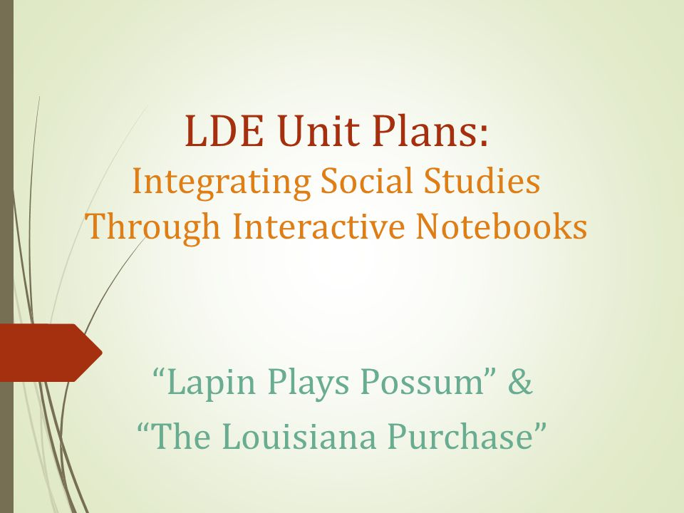 Why Lapin's Tale is Short  Identify natural resources in Louisiana and describe their uses and importance (G- 1D-E4) When Can I Address Each Standard?