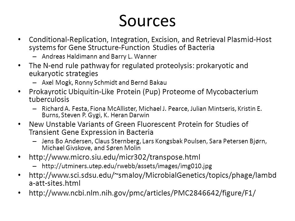 Sources Conditional-Replication, Integration, Excision, and Retrieval Plasmid-Host systems for Gene Structure-Function Studies of Bacteria – Andreas H