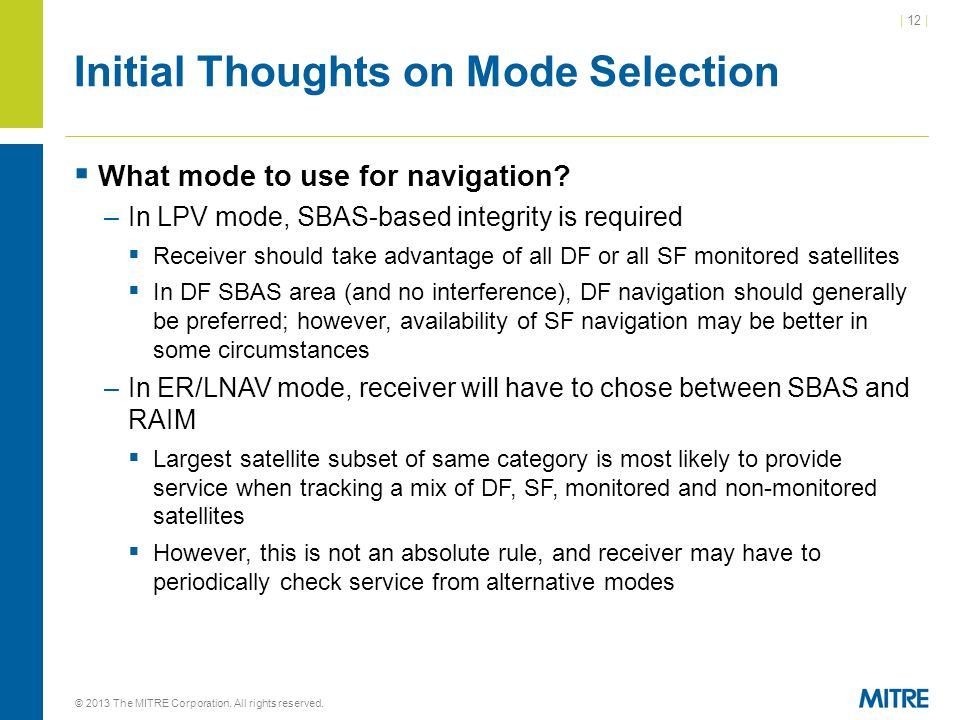 | 12 | Initial Thoughts on Mode Selection  What mode to use for navigation.