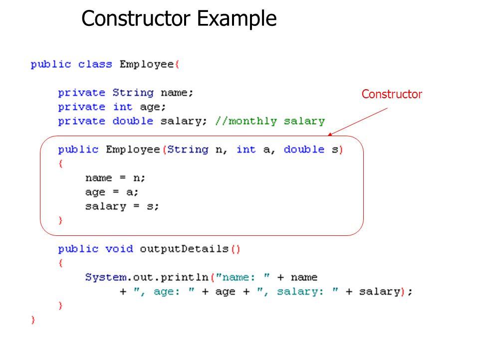 Constructor Example Constructor