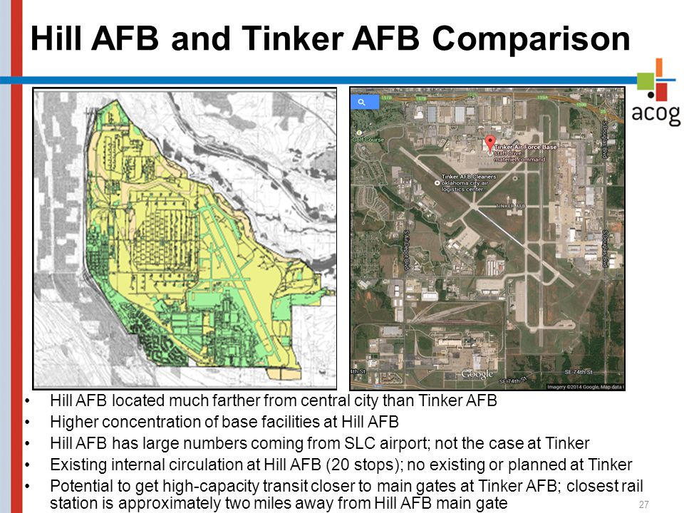 Hill AFB and Tinker AFB Comparison 27 Hill AFB located much farther from central city than Tinker AFB Higher concentration of base facilities at Hill