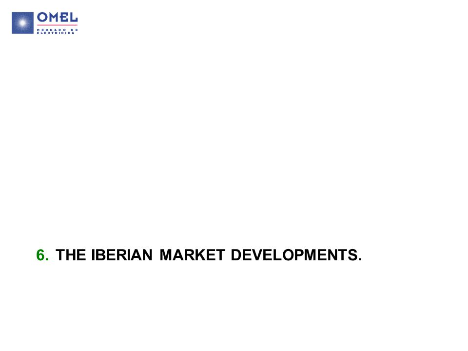 6.THE IBERIAN MARKET DEVELOPMENTS.
