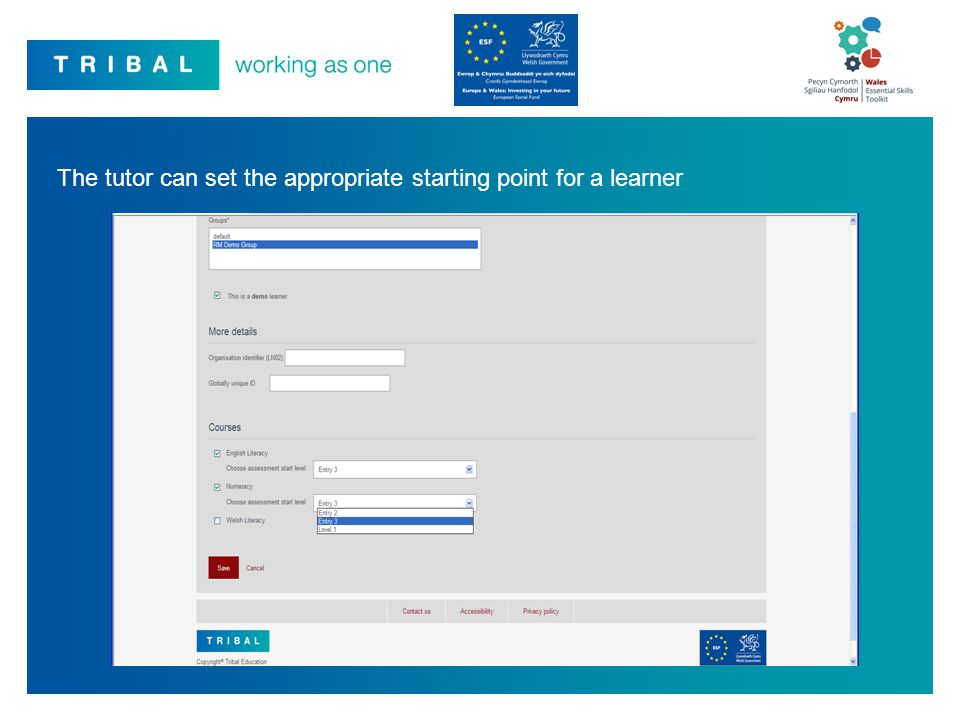 The tutor can set the appropriate starting point for a learner