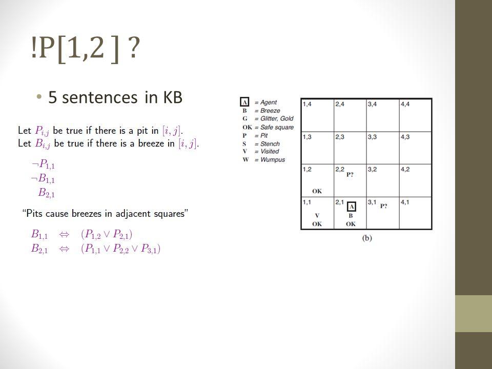 !P[1,2 ] ? 5 sentences in KB
