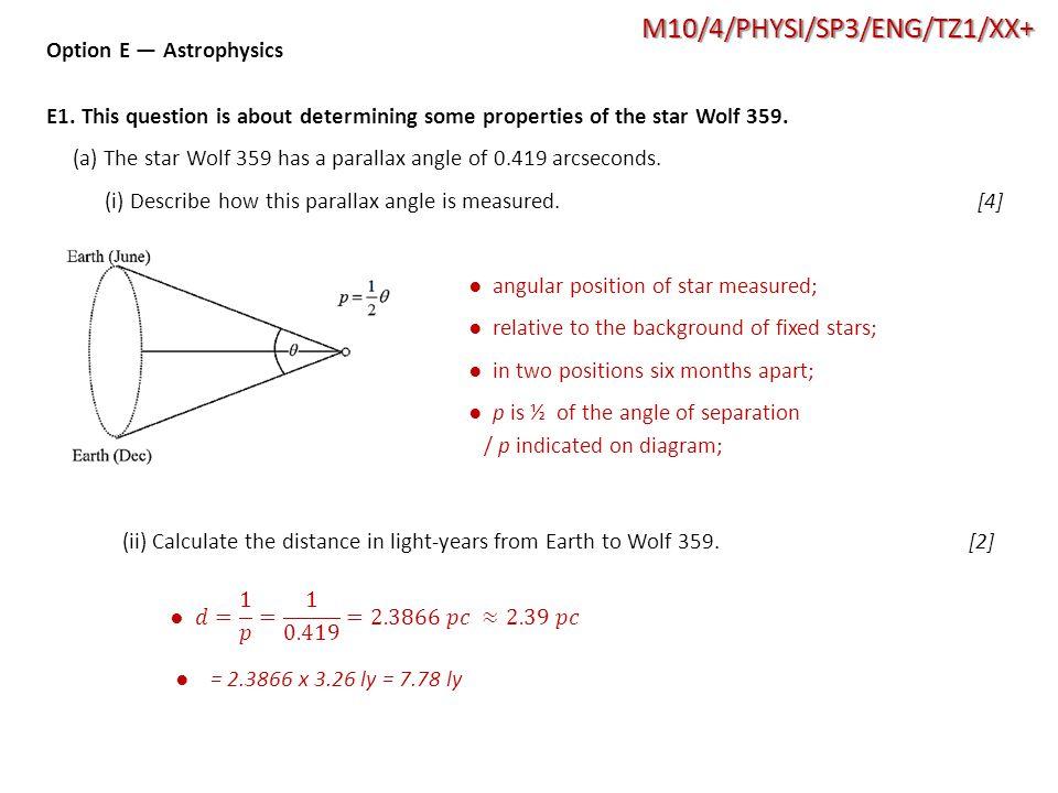 M10/4/PHYSI/SP3/ENG/TZ1/XX+ Option E — Astrophysics E1.