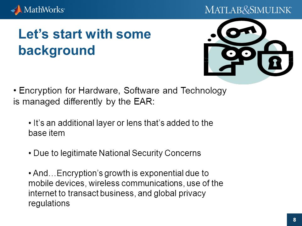 29 Best Practices  Educate Developers/Engineers about Encryption  Utilize the Mass Market Designation  Use Standard off the shelf encryption
