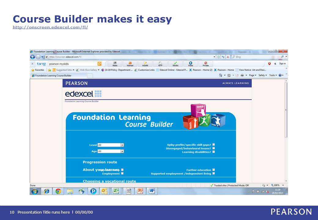 Course Builder makes it easy http://onscreen.edexcel.com/fl/ http://onscreen.edexcel.com/fl/ Presentation Title runs here l 00/00/0010