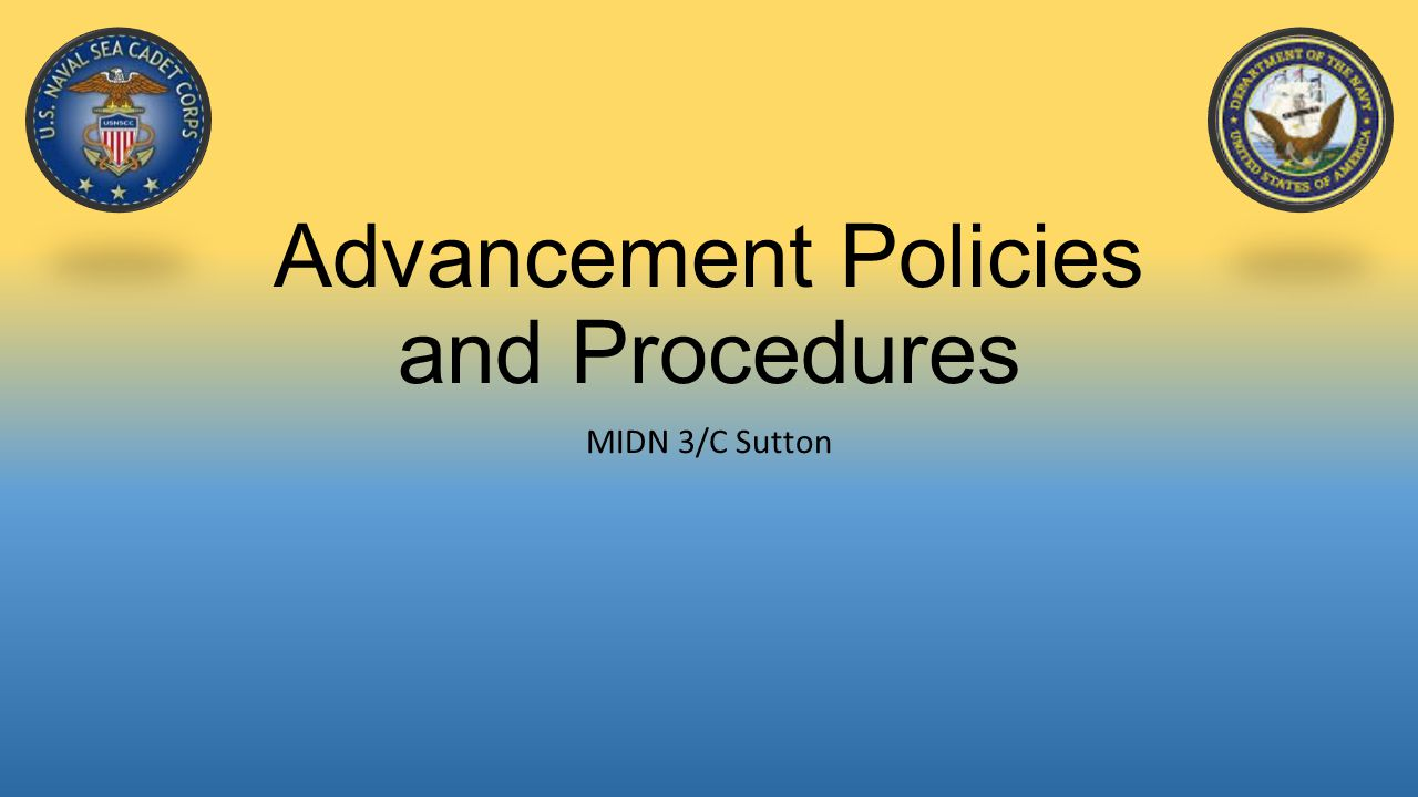 Advancement Policies and Procedures MIDN 3/C Sutton