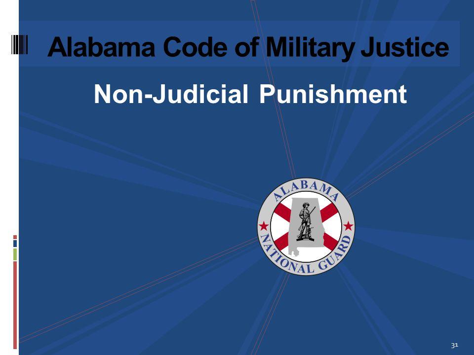 Non-Judicial Punishment 31 Alabama Code of Military Justice