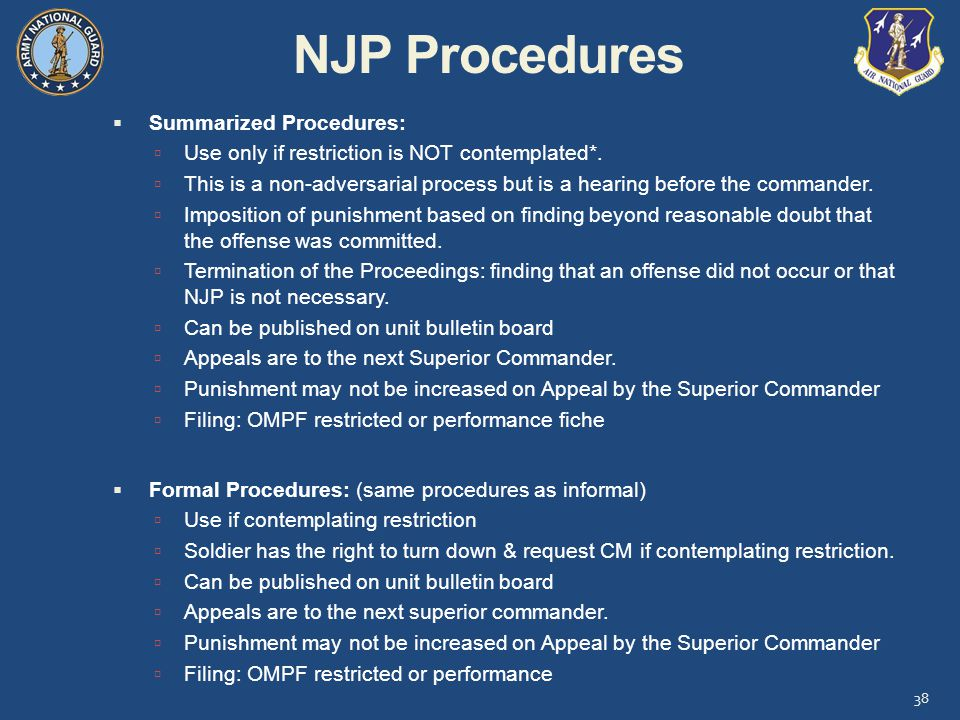 NJP Procedures  Summarized Procedures:  Use only if restriction is NOT contemplated*.