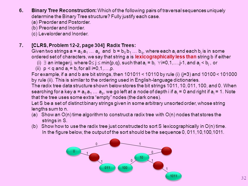 6.Binary Tree Reconstruction: Which of the following pairs of traversal sequences uniquely determine the Binary Tree structure.