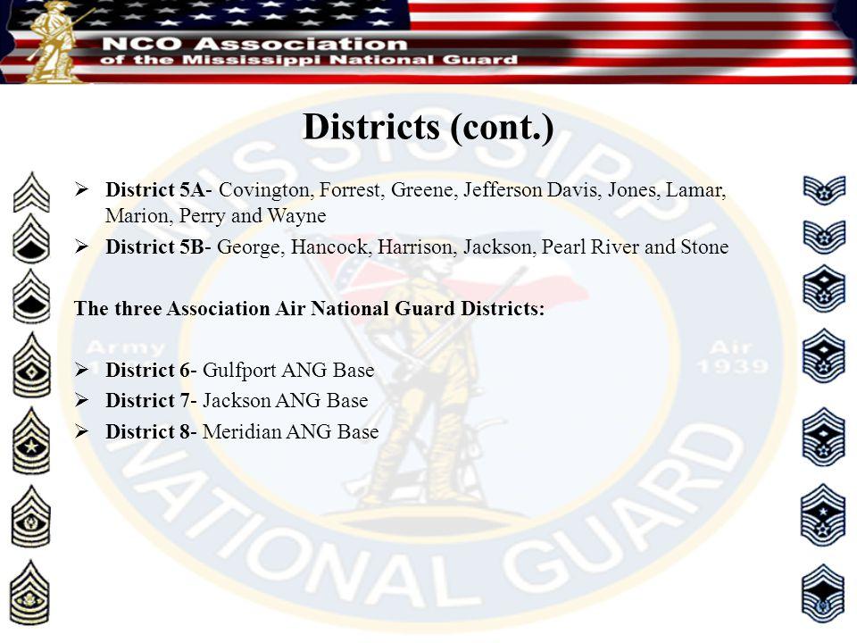 Districts (cont.)  District 5A- Covington, Forrest, Greene, Jefferson Davis, Jones, Lamar, Marion, Perry and Wayne  District 5B- George, Hancock, Ha
