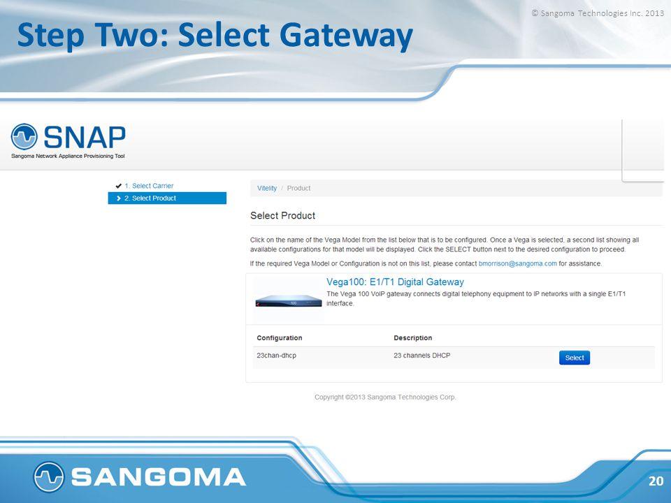 Step Three: Add Specifics © Sangoma Technologies Inc. 2013 21