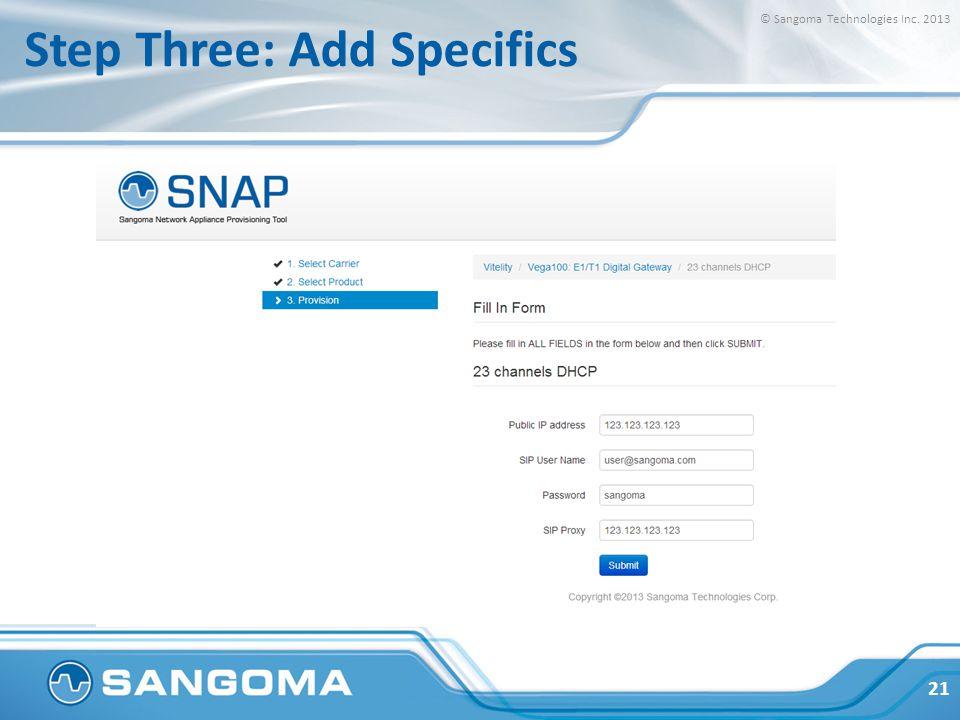 Step Four: Download Template © Sangoma Technologies Inc. 2013 22