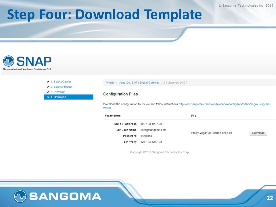 Step Four: Download Template © Sangoma Technologies Inc. 2013 22
