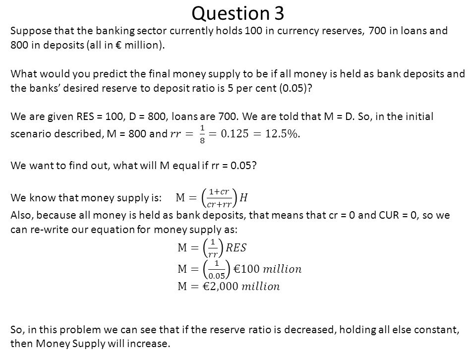 Question 4(a) Because CUR = cr*D and RES = rr*D, we can re-write this as:
